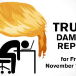 Trump Damage Report – 11/17/2017